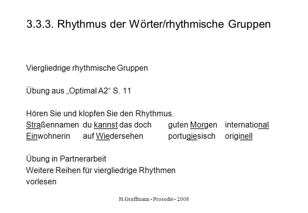 3.3.3. Rhythmus der Wörter/rhythmische Gruppen