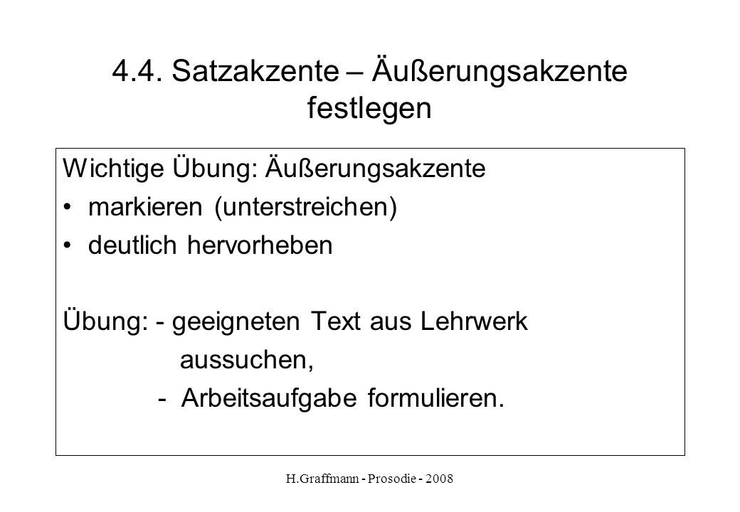 4.4. Satzakzente – Äußerungsakzente festlegen