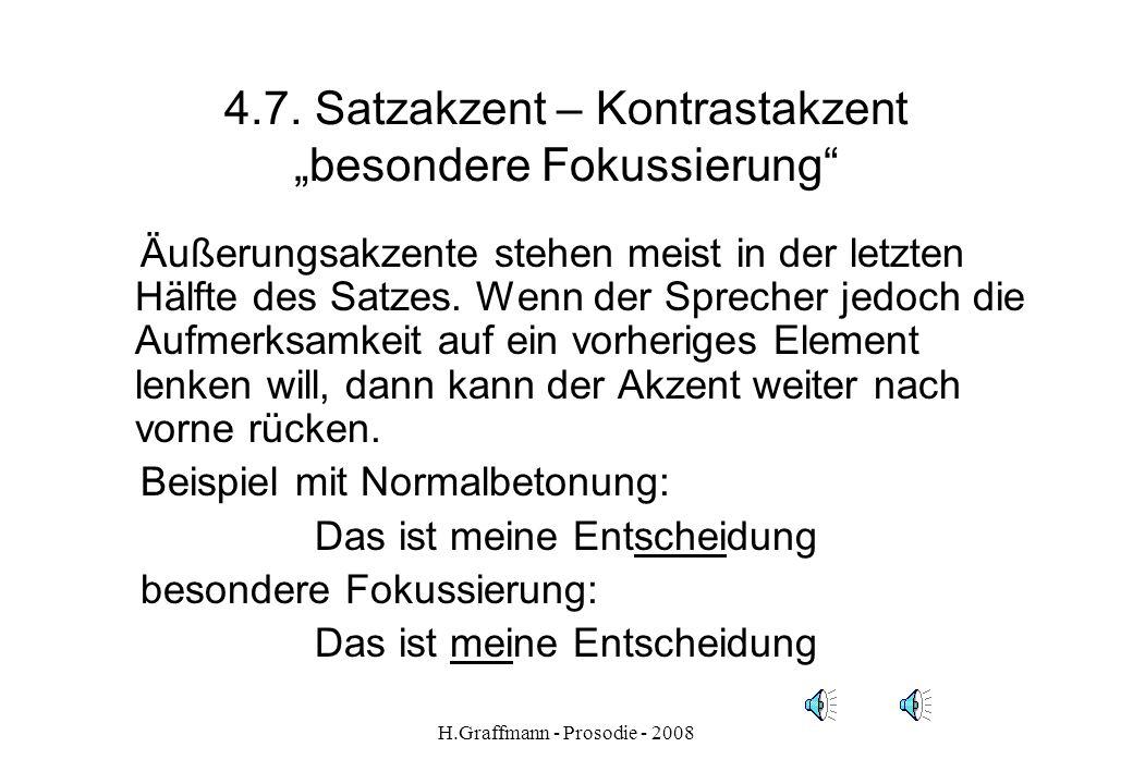 """4.7. Satzakzent – Kontrastakzent """"besondere Fokussierung"""