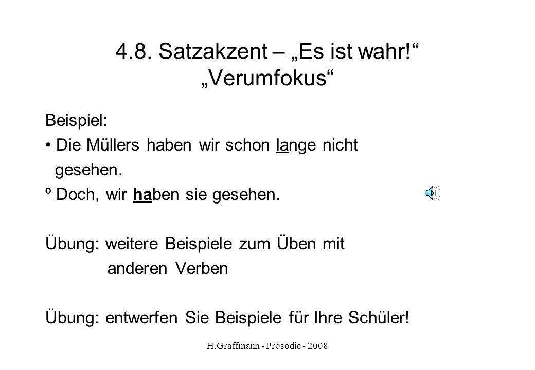 """4.8. Satzakzent – """"Es ist wahr! """"Verumfokus"""