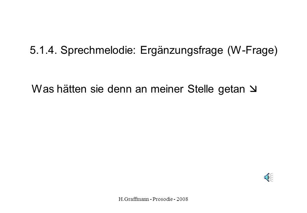 5.1.4. Sprechmelodie: Ergänzungsfrage (W-Frage)
