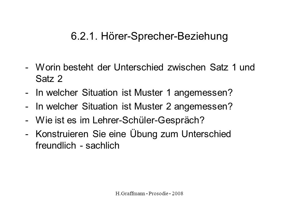 6.2.1. Hörer-Sprecher-Beziehung
