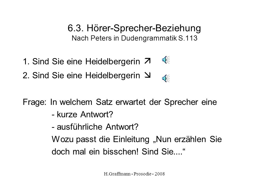 6.3. Hörer-Sprecher-Beziehung Nach Peters in Dudengrammatik S.113
