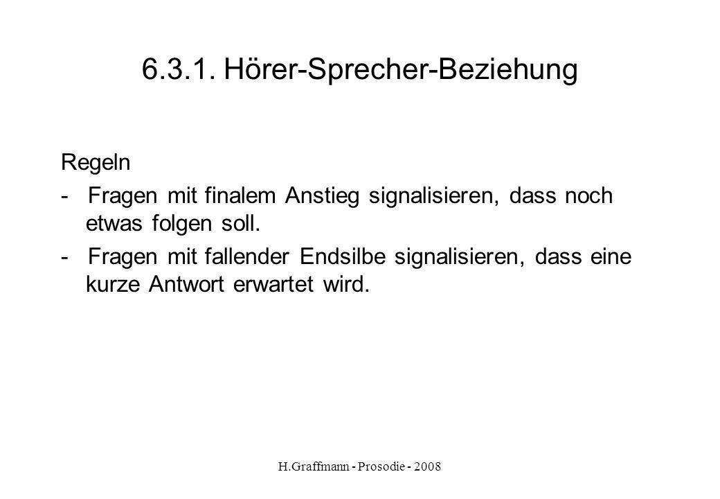 6.3.1. Hörer-Sprecher-Beziehung