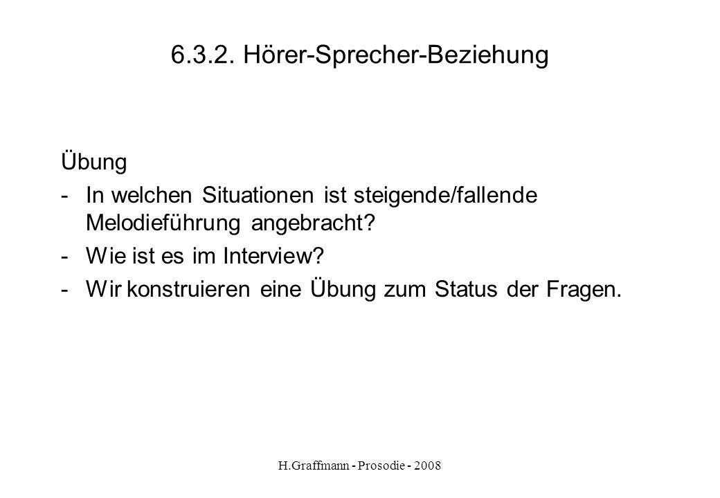 6.3.2. Hörer-Sprecher-Beziehung