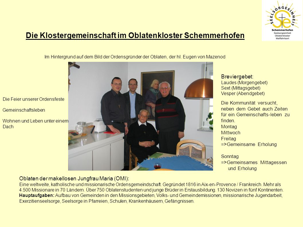 Die Klostergemeinschaft im Oblatenkloster Schemmerhofen