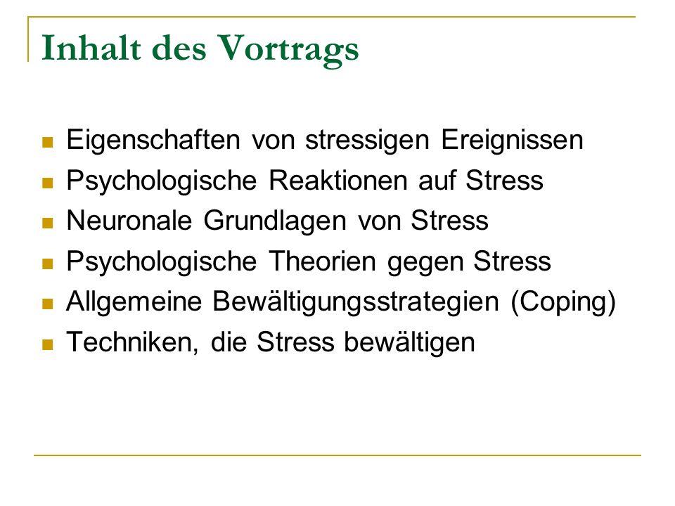 Inhalt des Vortrags Eigenschaften von stressigen Ereignissen