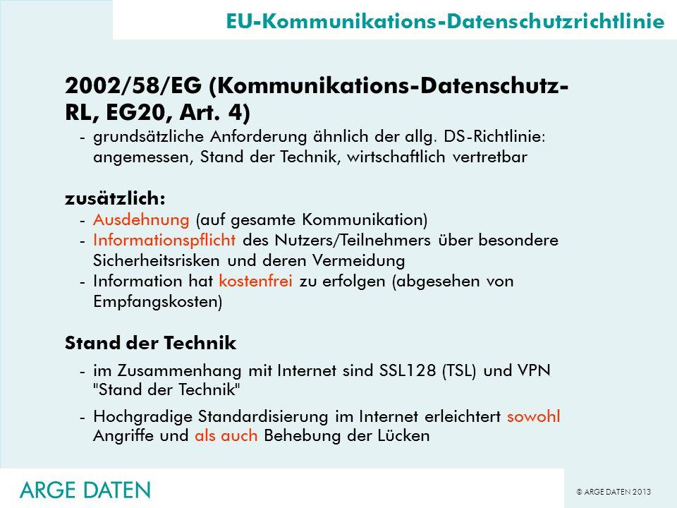 2002/58/EG (Kommunikations-Datenschutz-RL, EG20, Art. 4)