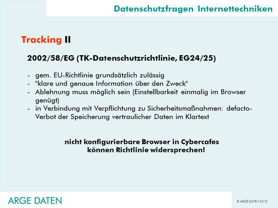 Tracking II ARGE DATEN ARGE DATEN Datenschutzfragen Internettechniken