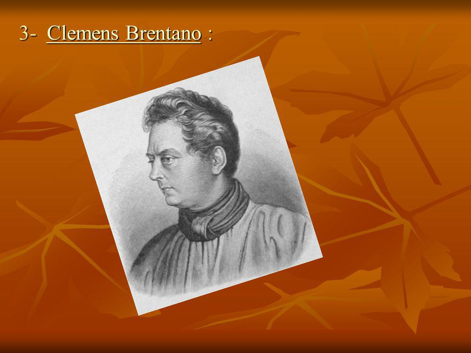 3- Clemens Brentano :