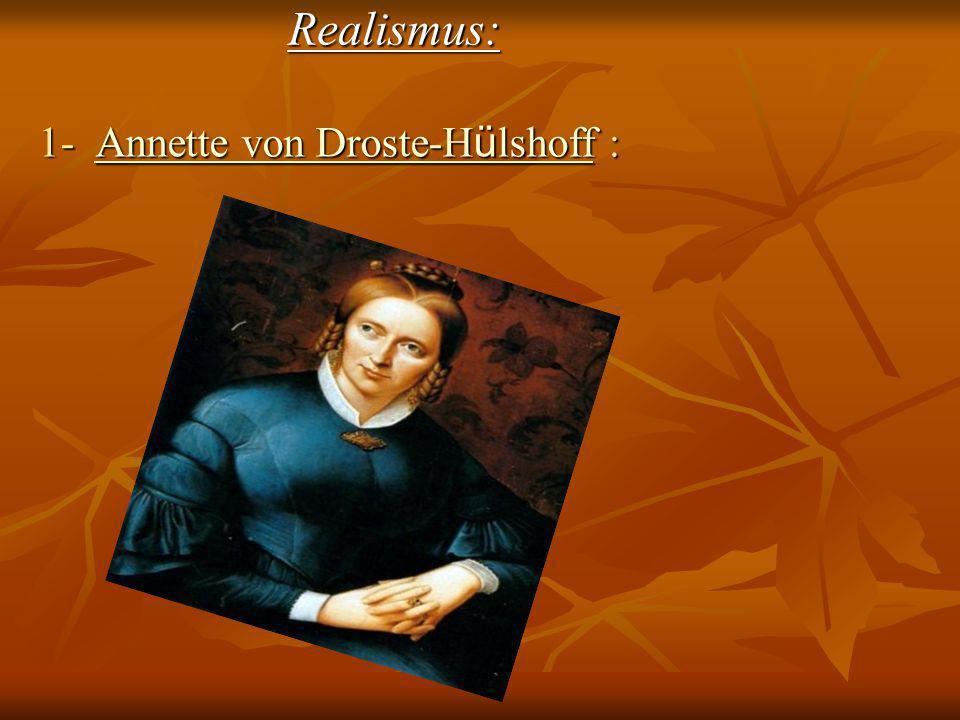 Realismus: 1- Annette von Droste-Hülshoff :