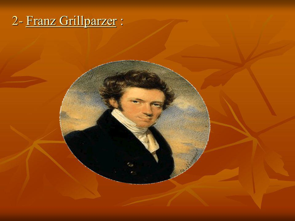 2- Franz Grillparzer :