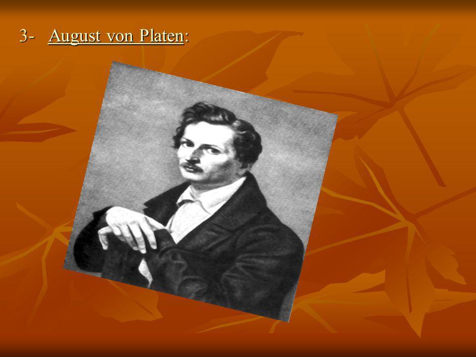 3- August von Platen: