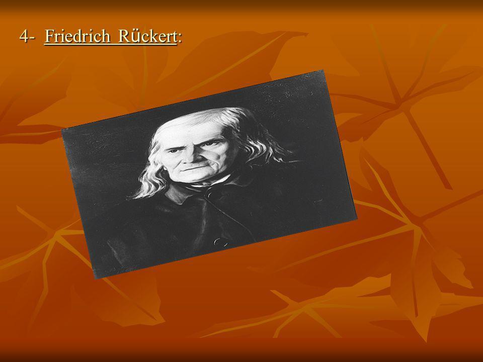 4- Friedrich Rückert: