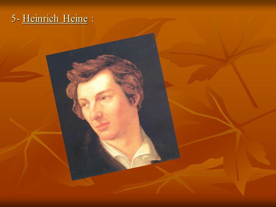 5- Heinrich Heine :