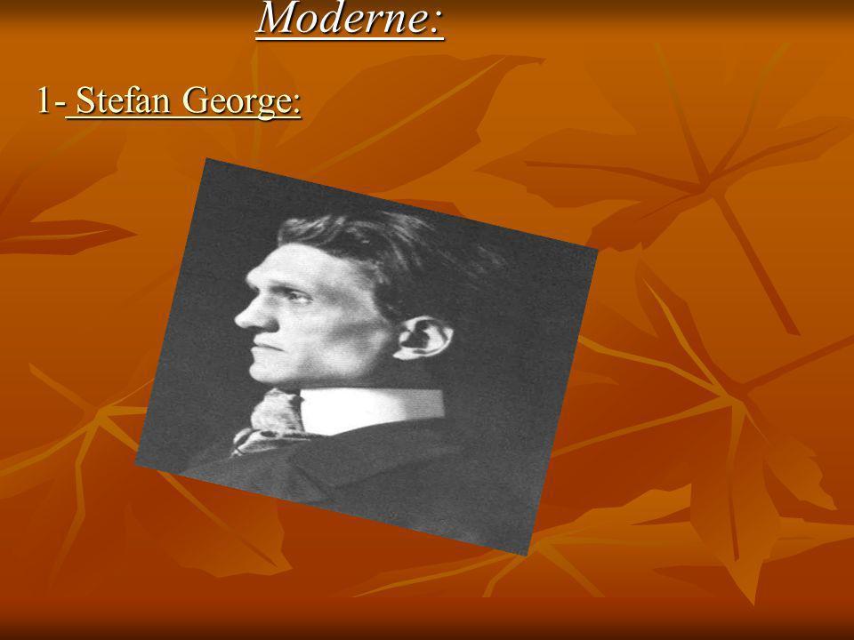 Moderne: 1- Stefan George:
