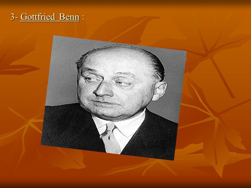 3- Gottfried Benn :