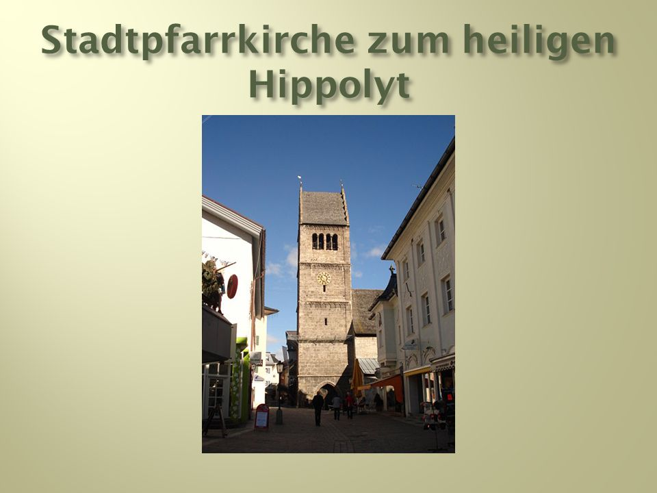 Stadtpfarrkirche zum heiligen Hippolyt