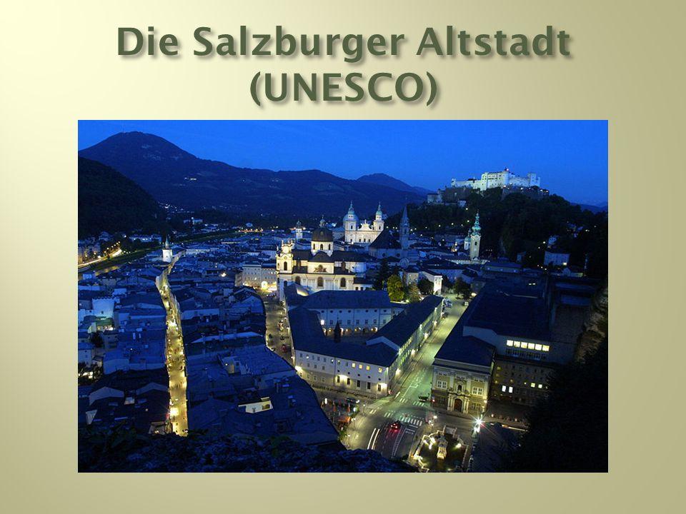 Die Salzburger Altstadt (UNESCO)