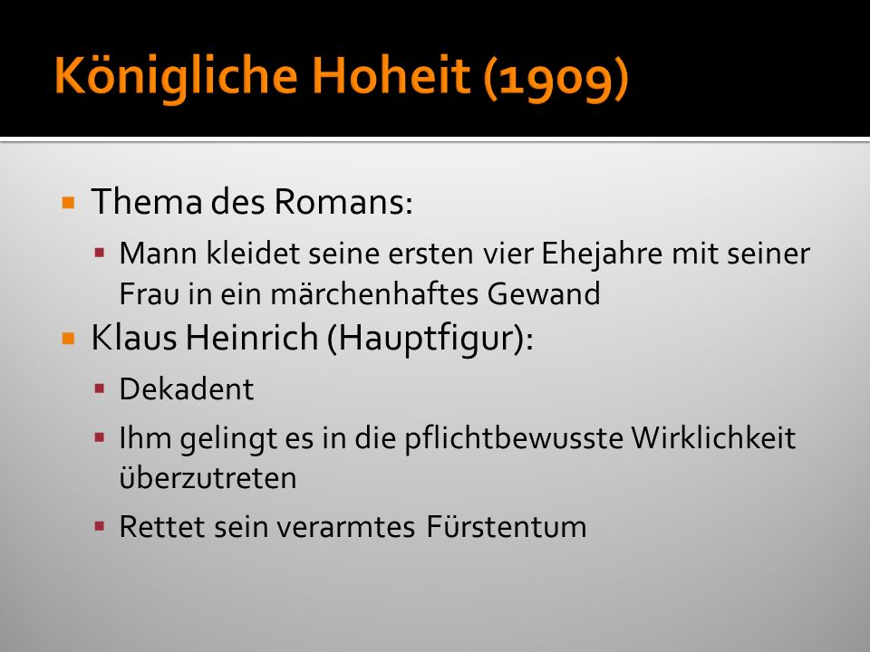 Königliche Hoheit (1909) Thema des Romans: