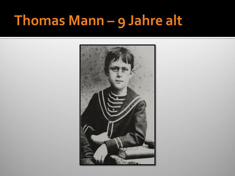 Thomas Mann – 9 Jahre alt