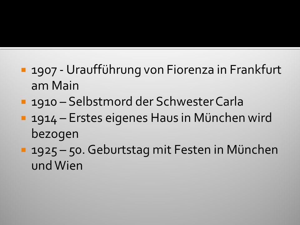1907 - Uraufführung von Fiorenza in Frankfurt am Main