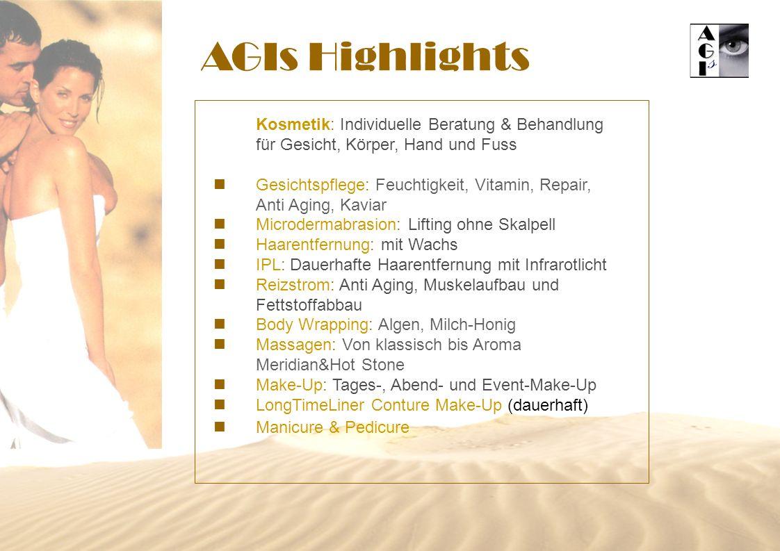 AGIs Highlights Kosmetik: Individuelle Beratung & Behandlung