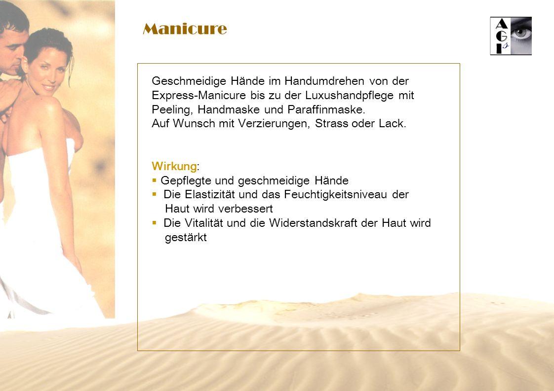 Manicure Geschmeidige Hände im Handumdrehen von der Express-Manicure bis zu der Luxushandpflege mit Peeling, Handmaske und Paraffinmaske.