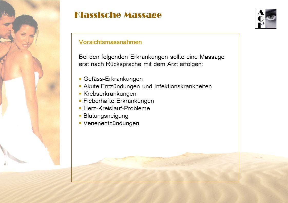 Klassische Massage Vorsichtsmassnahmen