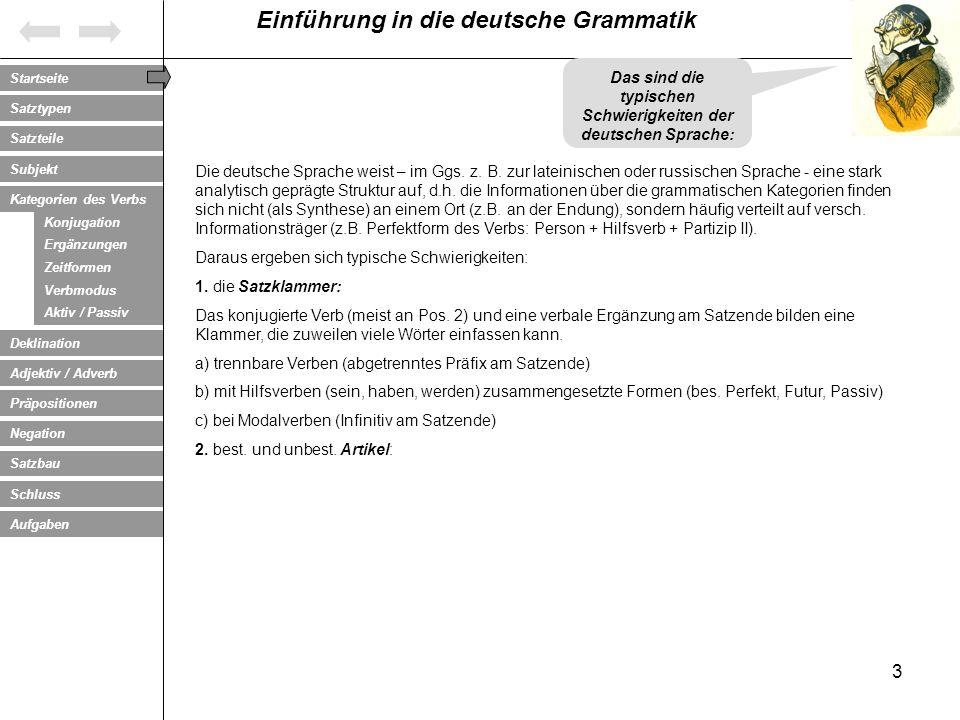 Das sind die typischen Schwierigkeiten der deutschen Sprache: