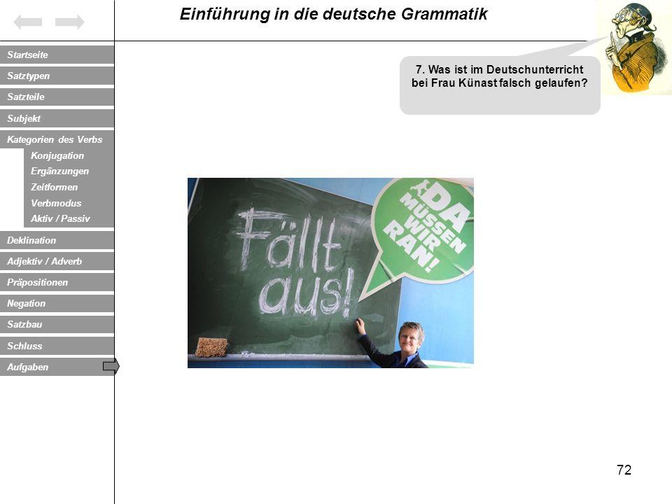 7. Was ist im Deutschunterricht bei Frau Künast falsch gelaufen