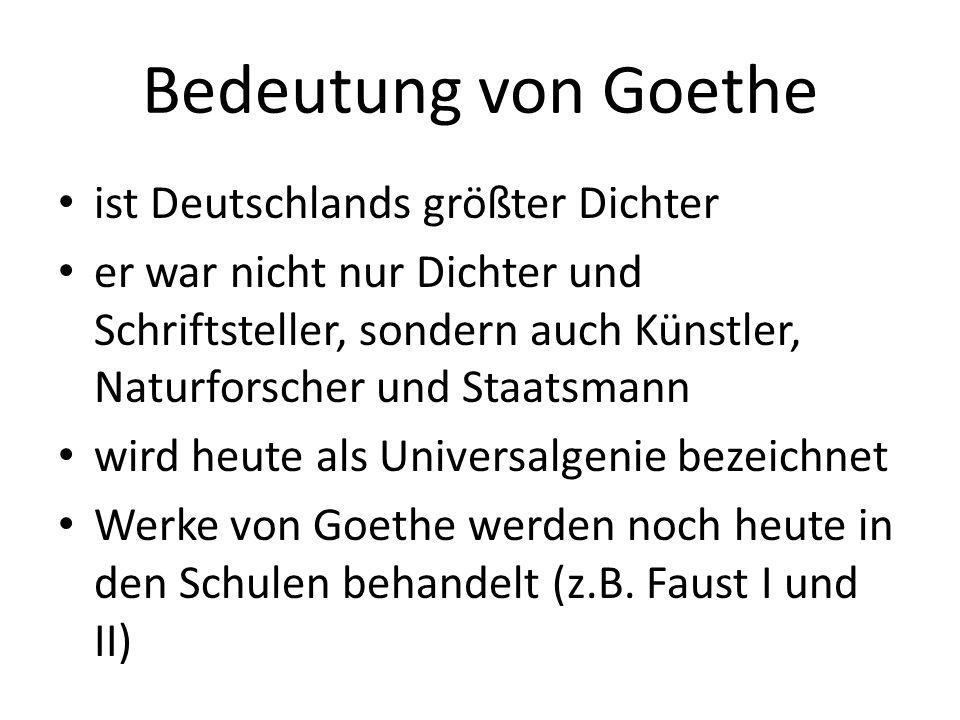 Bedeutung von Goethe ist Deutschlands größter Dichter
