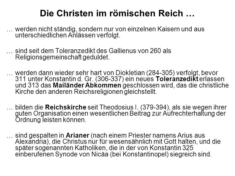 Die Christen im römischen Reich …