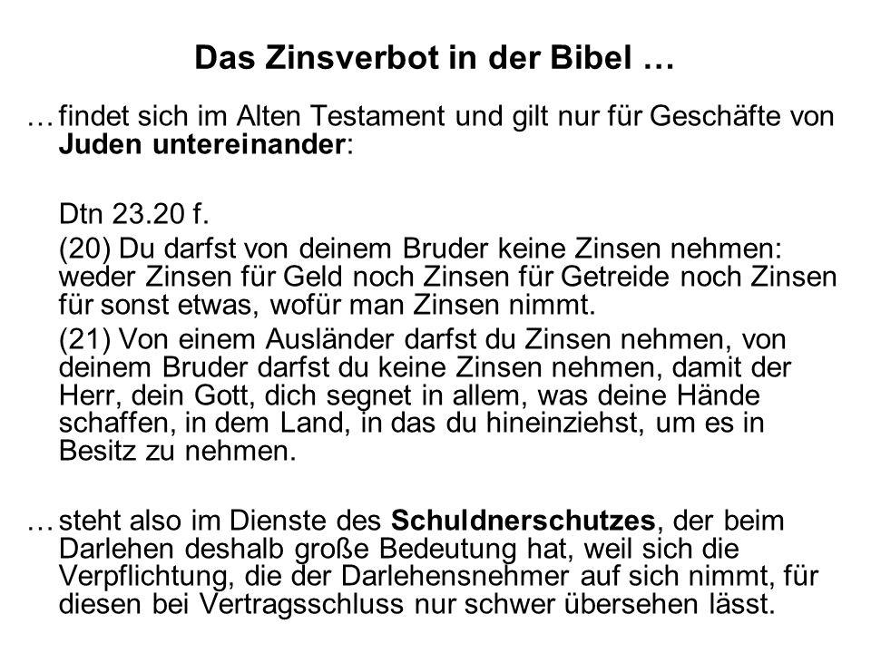 Das Zinsverbot in der Bibel …
