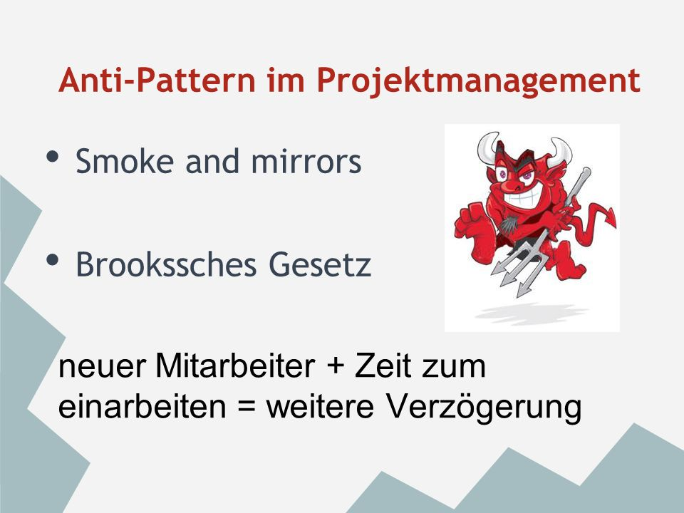 Anti-Pattern im Projektmanagement