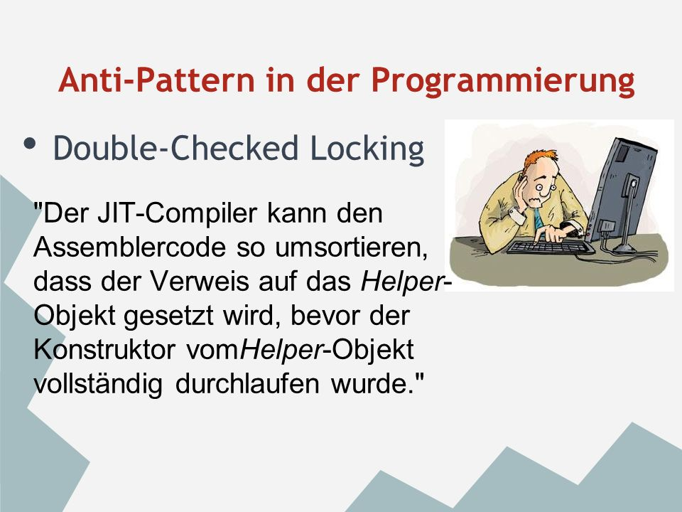 Anti-Pattern in der Programmierung
