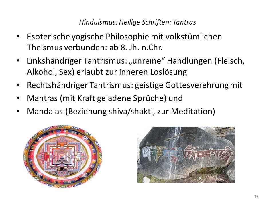 Hinduismus: Heilige Schriften: Tantras
