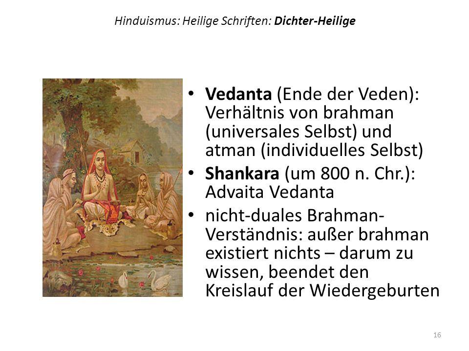 Hinduismus: Heilige Schriften: Dichter-Heilige