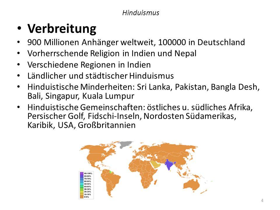 Verbreitung 900 Millionen Anhänger weltweit, 100000 in Deutschland
