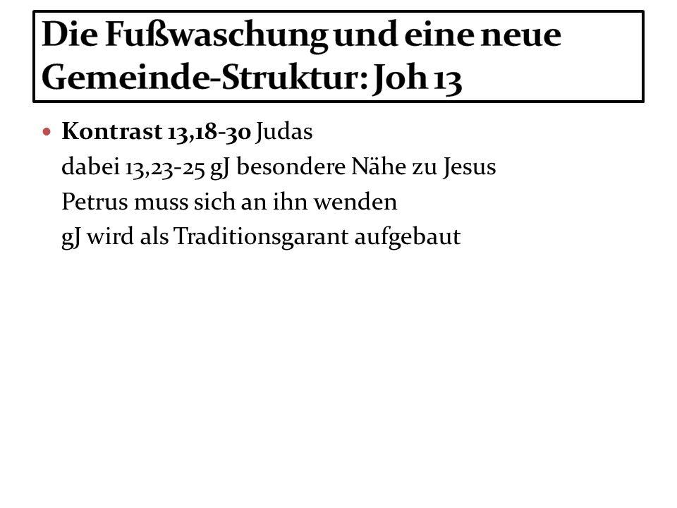 Die Fußwaschung und eine neue Gemeinde-Struktur: Joh 13