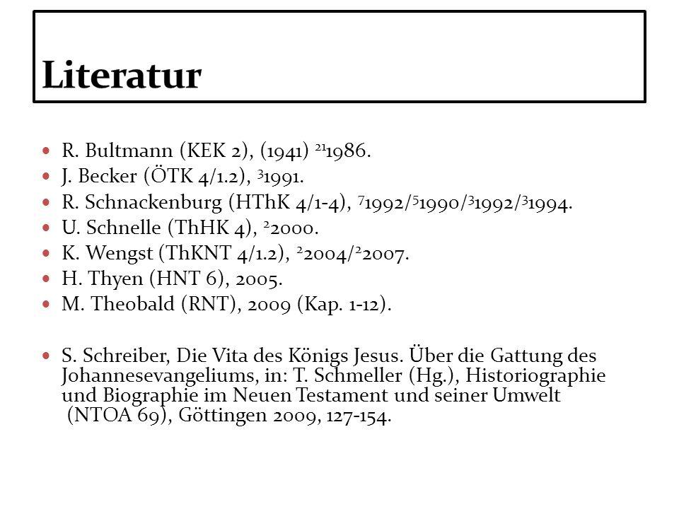Literatur R. Bultmann (KEK 2), (1941) 211986.