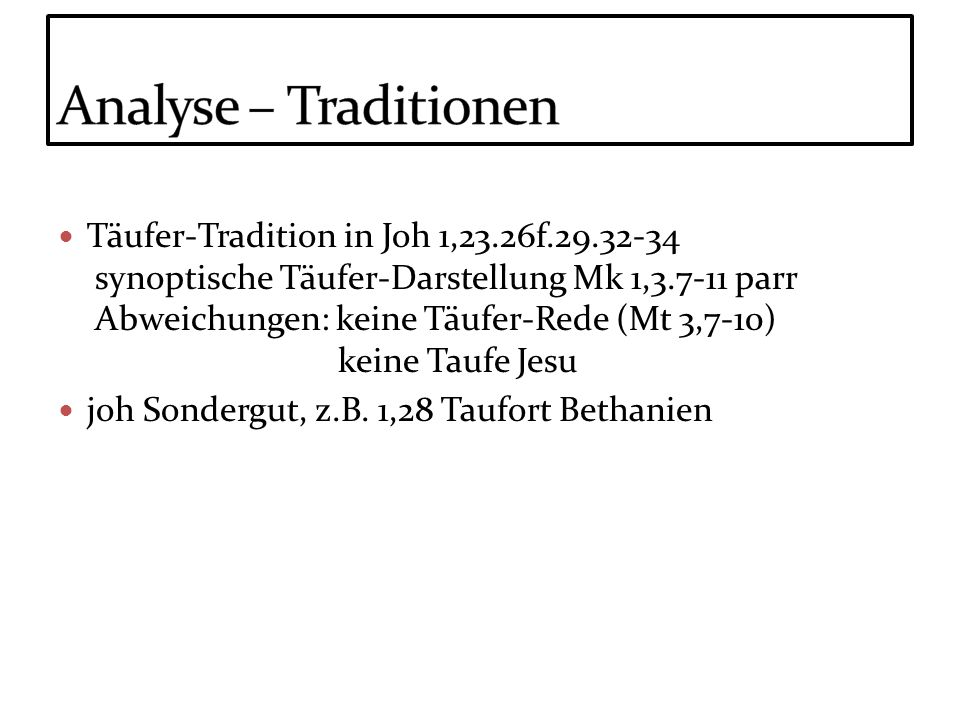 Analyse – Traditionen