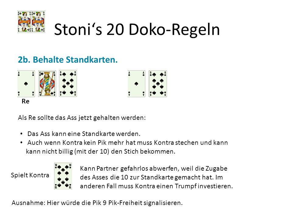 Stoni's 20 Doko-Regeln 2b. Behalte Standkarten. Re