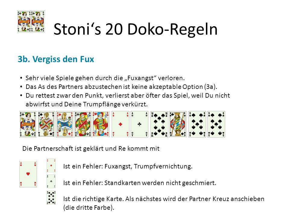 Stoni's 20 Doko-Regeln 3b. Vergiss den Fux