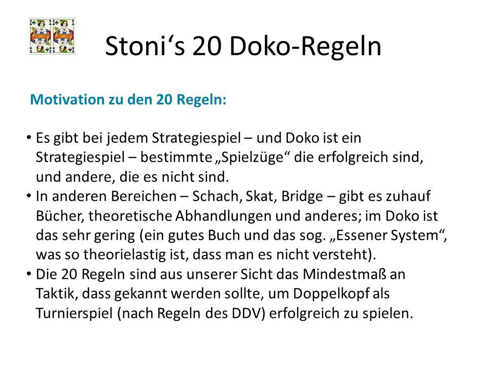 Stoni's 20 Doko-Regeln Motivation zu den 20 Regeln: