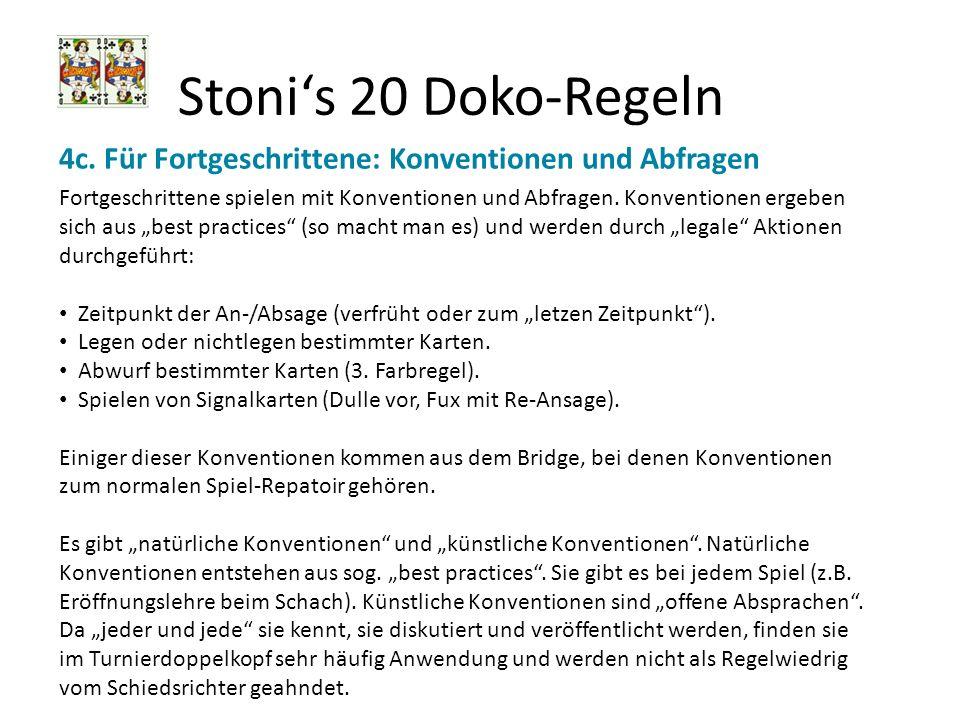 Stoni's 20 Doko-Regeln 4c. Für Fortgeschrittene: Konventionen und Abfragen.
