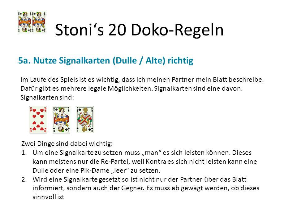Stoni's 20 Doko-Regeln 5a. Nutze Signalkarten (Dulle / Alte) richtig