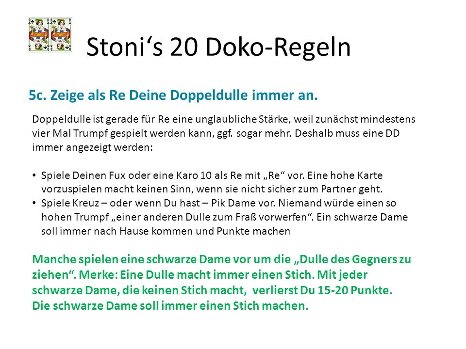 Stoni's 20 Doko-Regeln 5c. Zeige als Re Deine Doppeldulle immer an.