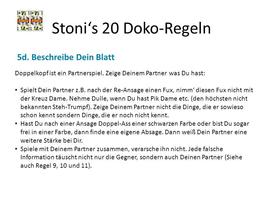 Stoni's 20 Doko-Regeln 5d. Beschreibe Dein Blatt