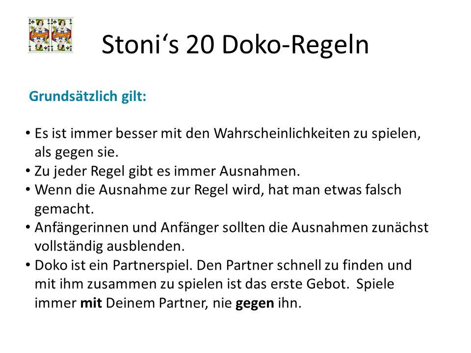 Stoni's 20 Doko-Regeln Grundsätzlich gilt: